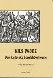 Nils Dacke: Den katolska bondehövdingen