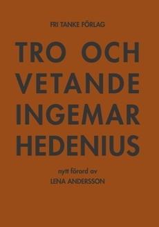 Tro och vetande (förord Lena Andersson)