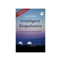 Intelligent Skapelsestro: En naturvetare läser Första Mosebok (Ny uppdaterad och utökad upplaga)