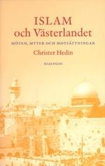 Islam och Västerlandet: Möten, myter och motsättningar