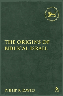 Origins of Biblical Israel, The. (Library of Hebrew Bible/ Old Testament Studies 485)