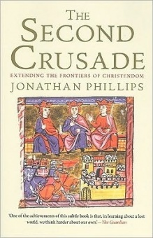 Second Crusade: Extending the Frontiers of Christendom