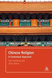 Chinese Religion: A Contextual Approach