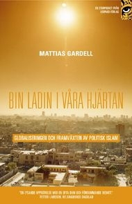 Bin Laden i våra hjärtan: Globaliseringen och framväxten av politisk islam