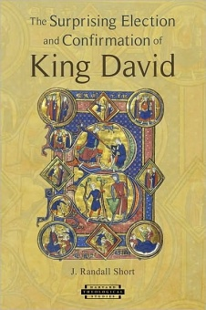 Surprising Election and Confirmation of King David