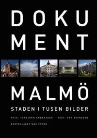 Dokument Malmö: staden i tusen bilder