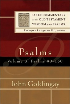 Psalms 90-150, vol. 3 (Baker Commentary on the Old Testament Wisdom and Psalms, ed. T. Longman)