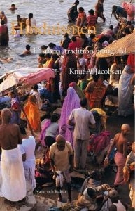 Hinduismen - Historia, tradition, mångfald