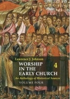 Worship in the early Church, 4 vol.+CD-rom: An Anthology of Historical Sources