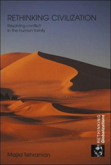 Rethinking Civilization: Resolving conflict in the human family