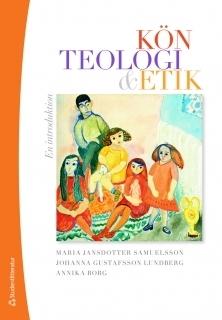 Kön, teologi + etik: En introduktion