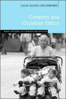 Genetics and Christian Ethics