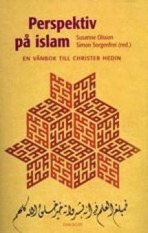 Perspektiv på islam - En vänbok till Christer Hedin