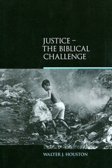 Justice - the Biblical Challenge