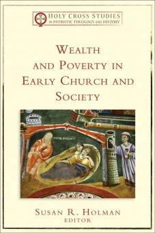 Wealth and Power in Early Church and Society