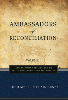 Ambassadors of Reconciliation, Volume 1: New Testament Reflections on Restorative Justice and Peacemaking
