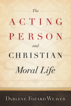 Acting Person and Christian Moral Life