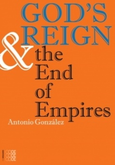 God's Reign + the End of Empires