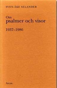 Om psalmer och visor - 1937-1986