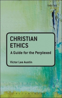 Christian Ethics: A Guide for the Perplexed
