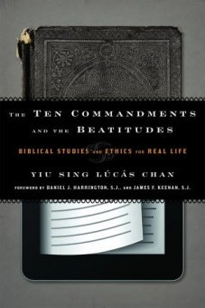 Ten Commandements and the Beatitudes: Biblical Studies ant Ehics for Real Life