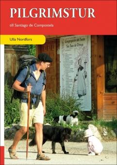 Pilgrimsturer till Santiago de Compostela - en guide