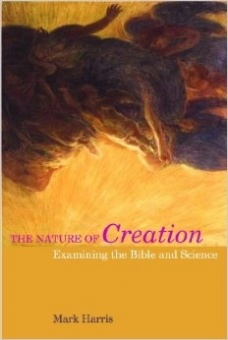 Nature of Creation: Examining the Bible and Science