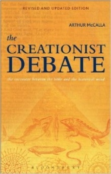 Creationist Debate: the eoncounter between the bible and the historical mind