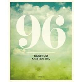 96 sidor om kristen tro - andra utgåvan