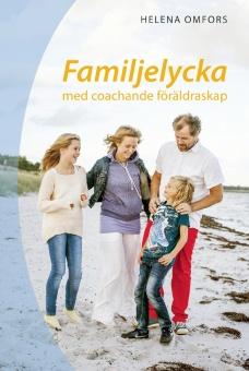 Familjelycka med coachande föräldraskap