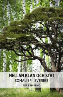 Mellan klan och stat: Somalier i Sverige