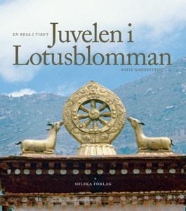 Juvelen i Lotusblomman: En resa i Tibet