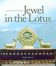 Jewel in the Lotus: A Journey in Tibet