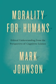 Morality for Humans: Ethical Understanding from the Perspective of Cognitive Science