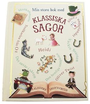Min stora bok med klassiska sagor: 8 klassiska sagofavoriter