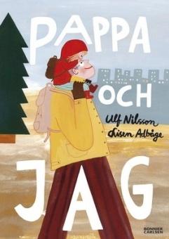 Pappa och jag - Illustrationer Lisen Adbåge