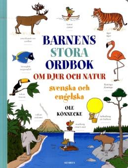Barnens stora ordbok om djur och natur: Svenska och Engelska