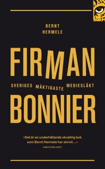 Firman Bonnier: Sveriges mäktigaste mediesläkt