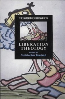 Cambridge Companion to Liberation Theology, 2nd ed.