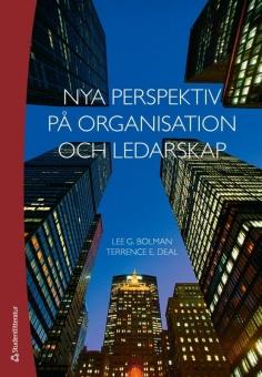 Nya perspektiv på organisation och ledarskap, upplaga 5:1