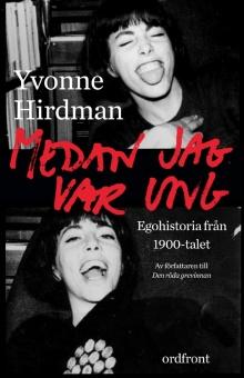 Medan jag var ung: Ego-historia från 1900-talet