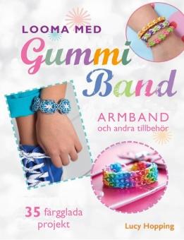 Looma med gummiband