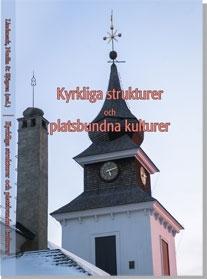 Kyrkliga strukturer och platsbundna kulturer
