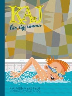Kaj lär sig simma - Illustrerad av Thomas Olsson
