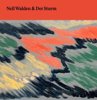 Nell Walden + Der Sturm