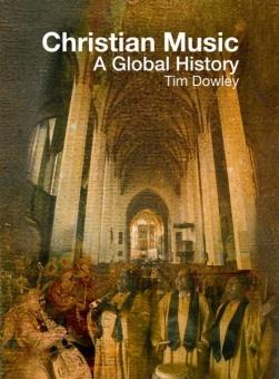 Christian Music: A Global History