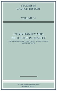 Christianity and Religious Plurality - Studies in Church History Volume 51