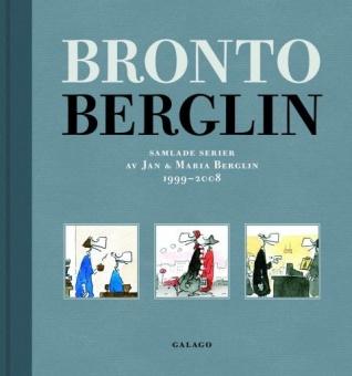 Bronto Berglin: Samlade serier av Jan och Maria Berglin