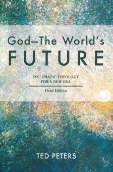God - The World's Future. Systematic Theology for a New Era. 3rd ed.
