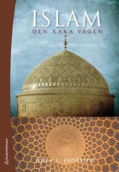 Islam - den raka vägen - 2:a upplagan